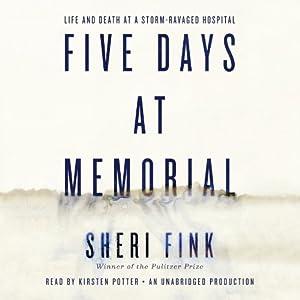 Five Days at Memorial Audiobook