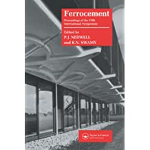 Ferrocement: Proceedings of the Fifth International Symposium on Ferrocement UMIST, Manchester, 6–9 September 1994: Proceedings of the Fifth International ... UMIST, Manchester, 6-9 September 1994