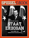 Staat Erdoğan - Der Kampf um die türkische Demokratie: Ein SPIEGEL E-Book (German Edition)