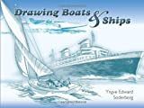 Drawing Boats and Ships, Yngve Edward Soderberg, 0486460339