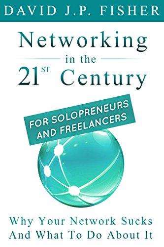 Networking 21st Century Solopreneurs Freelancers ebook
