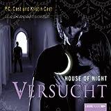 Versucht (House of Night 6)