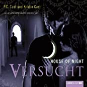 Versucht (House of Night 6) | P. C. Cast, Kristin Cast