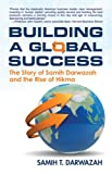 Building A Global Success, Samih T. Darwazah, 0982255357