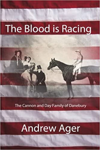 Book The Blood is Racing:: The Cannon and Day Family of Danebury