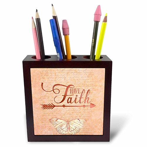 3dRose Andrea Haase Inspirational Typography - Typography Have Faith with Butterfly - 5 inch Tile Pen Holder (ph_282571_1) by 3dRose
