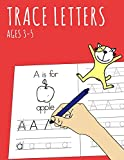 Trace Letters Ages 3-5: Learn the Alphabet Book