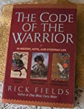 The Code of the Warrior, Rick Fields, 006096605X