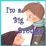 I Am a Big Brother | Angela Lake