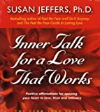Inner Talk for A Love That Works (The Fear-Less Series)