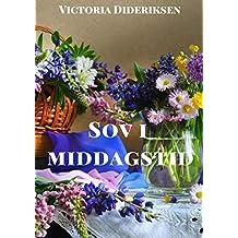 Sov i middagstid (Danish Edition)