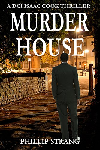 Murder House (DCI Cook Thriller Series Book 3) by [Strang, Phillip]