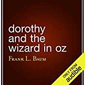 Dorothy and the Wizard in Oz   L. Frank Baum
