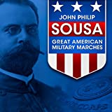 John Philip Sousa: Great American Military Marches Album Cover