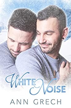 White Noise (Unexpected Book 2) by [Grech, Ann]