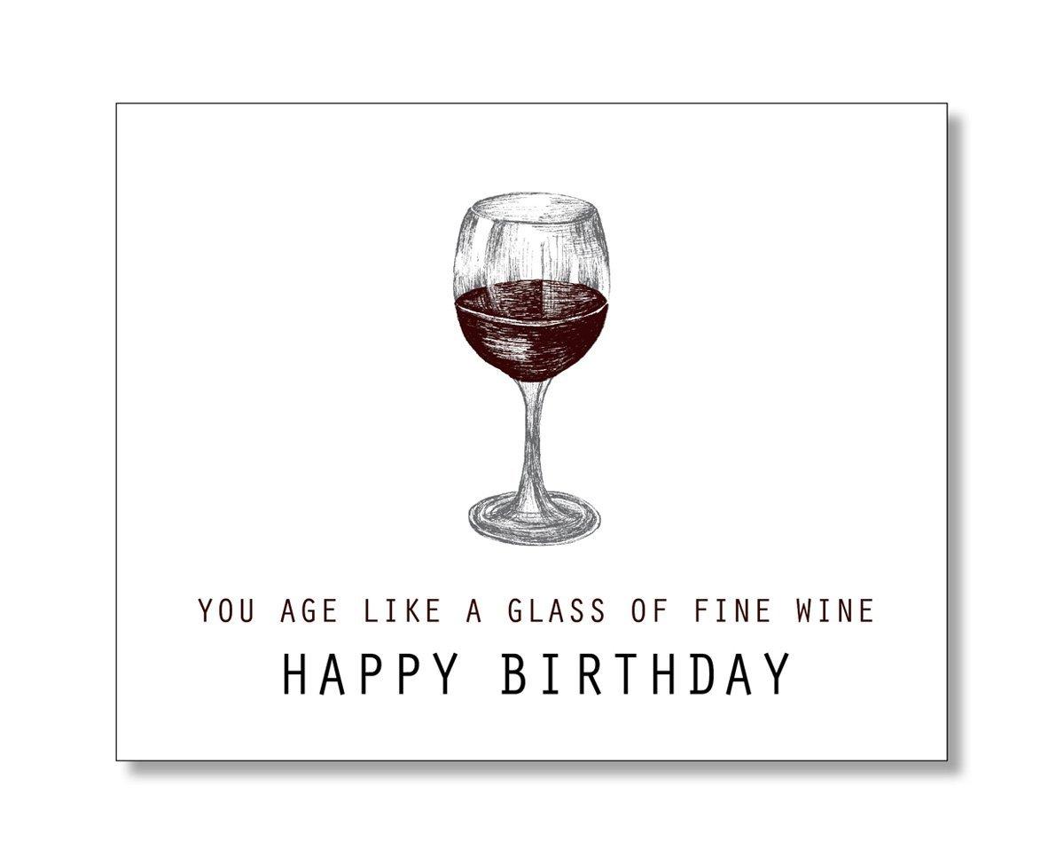 Amazon YOU AGE LIKE A GLASS OF FINE WINE Happy Birthday Card Handmade