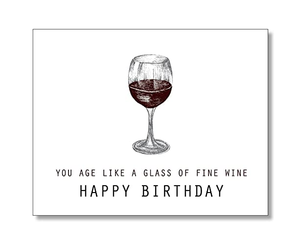 Amazon You Age Like A Glass Of Fine Wine Happy Birthday Card