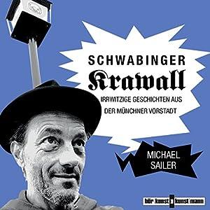 Schwabinger Krawall Hörbuch