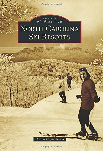 North Carolina Ski Resorts (Images of America)