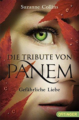 Die Tribute von Panem - Gefährliche Liebe (Englisch) Taschenbuch – 1. April 2014 Suzanne Collins Hanna Hörl Silke Hachmeister Peter Klöss