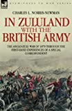 In Zululand with the British Army the A, Charles Norris-Newman, 1846771218