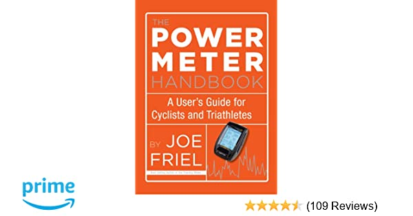 The Power Meter Handbook A User S Guide For Cyclists And