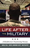 Life after the Military, Janelle Hill and Cheryl Lawhorne-Scott, 144222133X