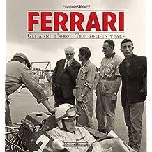 Ferrari: Gli anni d'oro/The golden years - 70th Anniversary