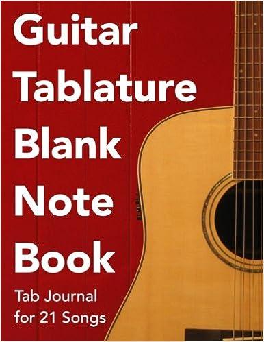 Guitar Tablature Blank NoteBook: Blank Tab Manuscript Paper Sheet ...