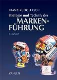 Strategie und Technik der Markenführung