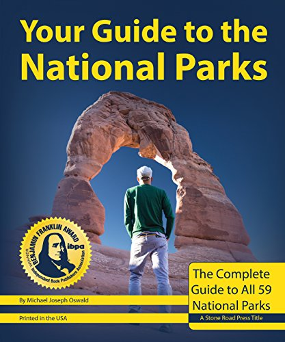 Your Guide to the National Parks: The Complete Guide to All 59 National Parks (Paddling Guide Canada)
