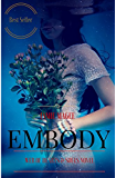 Embody: Immortal Soul Mates (Insight series Book 2)