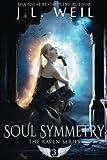 Soul Symmetry (Rave Series) (Volume 3)