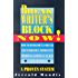 Break Writer's Block Now!: How to Demolish It Forever and Establish a Productive Working Schedule in One Afternoon