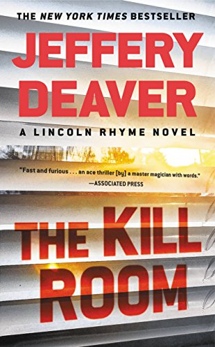 The kill room lincoln rhyme book 11 kindle edition by jeffery the kill room lincoln rhyme book 11 by deaver jeffery fandeluxe Gallery