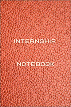 Internship organization notebook Diary   Log   Journal