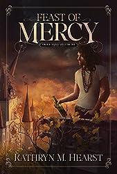 Feast of Mercy (Sinistra Dei Series Book 2)