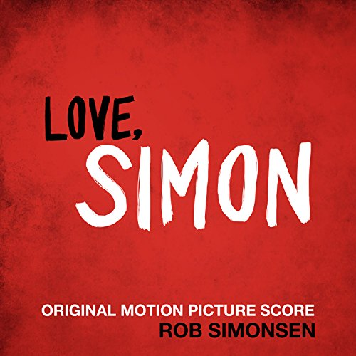Love, Simon (Original Motion P...