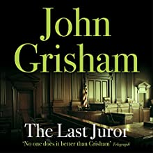 The Last Juror Audiobook by John Grisham Narrated by Michael Beck