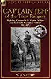 Captain Jeff of the Texas Rangers, W. J. Maltby, 0857062999