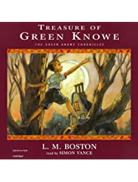 Treasure of Green Knowe: The Green Knowe Chronicles, Book Two