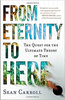 From Eternity To Here: The Quest For The Ultimate Theory Of Time Books Pdf File
