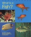 What Is a Fish?, Lola M. Schaefer, 0736890947