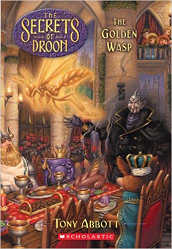 The Golden Wasp (Secrets of Droon, Book 8)