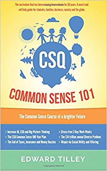 Book CSQ Common Sense 101: The Common Sense Course to a brighter future.: Volume 1
