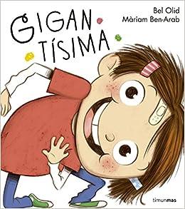 Gigantísima (Cuentos para regalar): Amazon.es: Bel Olid: Libros
