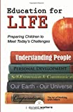 Education for Life: Preparing Children to Meet Today's Challenges