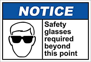 Safety Glasses Required Beyond This Point