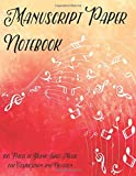 #2: Manuscript Paper Notebook: 100 Pages of Blank Sheet Music for Composition and Notation