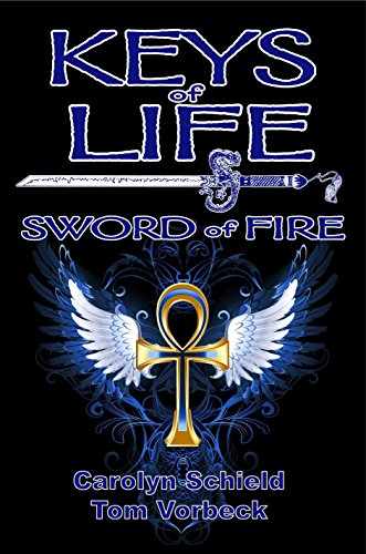 Keys of Life: Sword of Fire